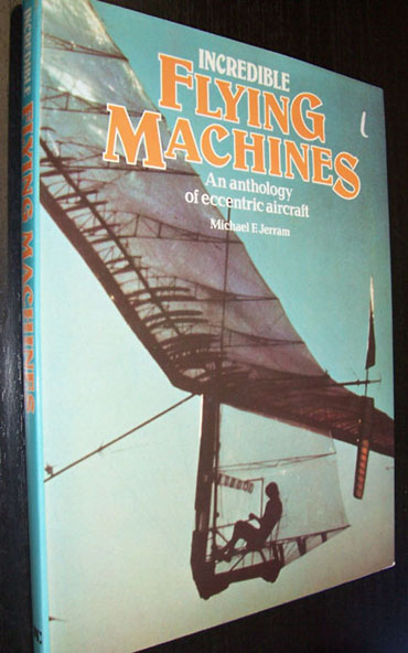 Image for Incredible Flying Machines: An Anthology of Eccentric Aircraft