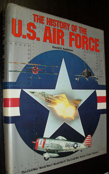 Image for History of the U.S. Air Force, The