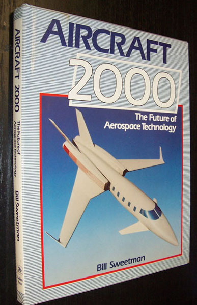 Image for Aircraft 2000: The Future of Aerospace Technology