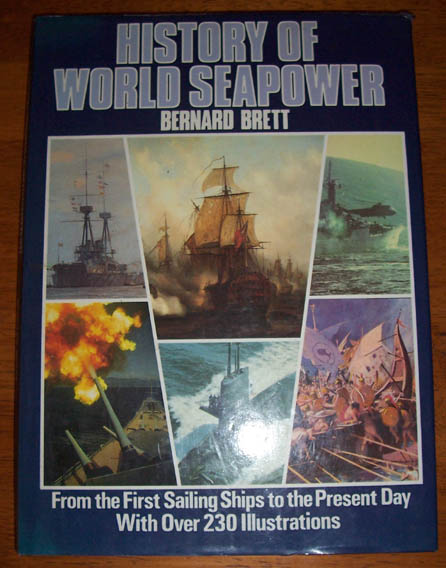 Image for History of World Seapower: From the First Sailing Ships to the Present Day