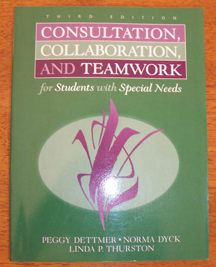 Image for Consultation, Collaboration, and Teamwork for Students with Special Needs