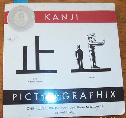 Image for Kanji Pict-O-Graphix: Over 1,000 Japanese Kanji and Kana Mnemonics