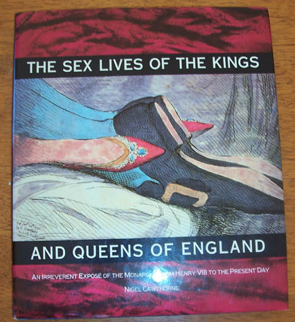 Image for Sex Lives of the Kings and Queens of England, The