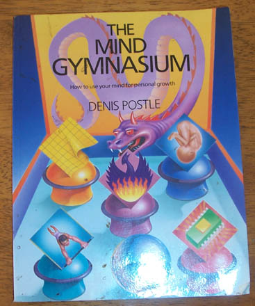 Image for Mind Gymnasium, The: How to Use Your Mind for Personal Growth