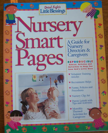 Image for Nursery Smart Pages: A Guide for Nursery Directors & Caregivers