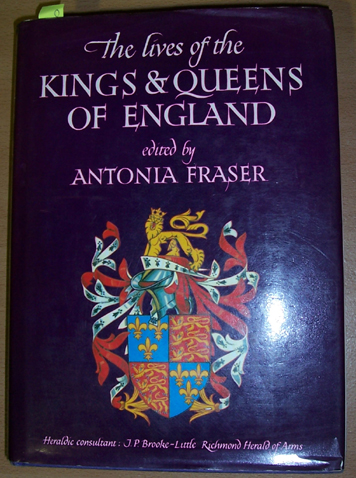 Image for Lives of the Kings & Queens of England, The