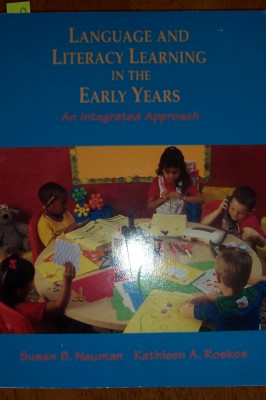 Image for Language and Literacy Learning in the Early Years: An Integrated Approach