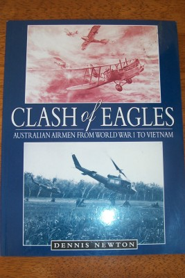 Image for Clash of Eagles: Australian Airmen from World War 1 Vietnam