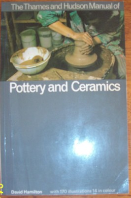 Image for Thames and Hudson Manual of Pottery and Ceramics, The