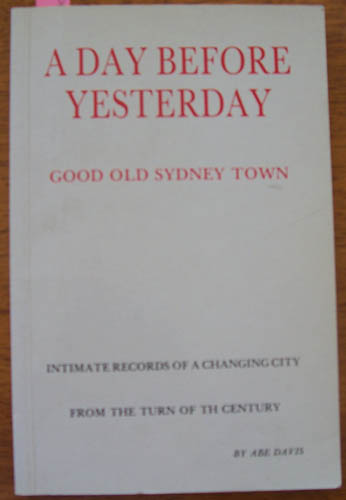 Image for Day Before Yesterday, A: Good Old Sydney Town