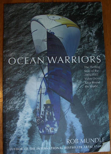 Image for Ocean Warriors: The Thrilling Story of the 2001/2002 Volvo Ocean Race Round the World