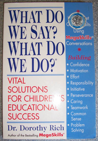 Image for What Do We Say? What Do We Do? - Vital Solutions for Children's Educational Success