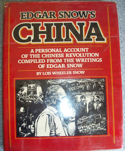 Image for Edgar Snow's China: A Personal Account of the Chinese Revolution Compiled from the Writings of Edgar Snow