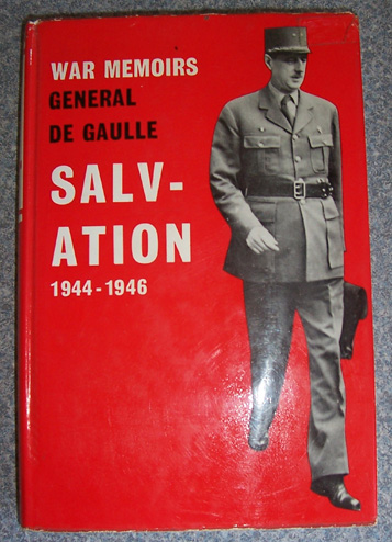 Image for Salvation - War Memoirs General De Gaulle - 1944-1946 - Volume III