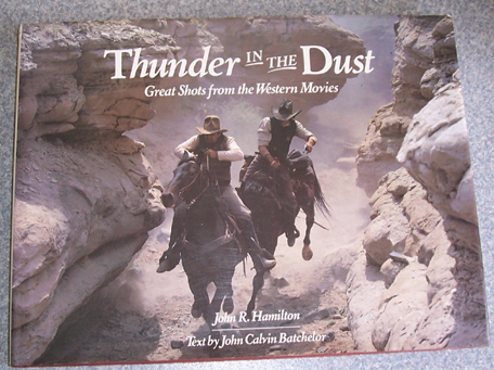 Image for Thunder in the Dust: Great Shots from the Western Movies