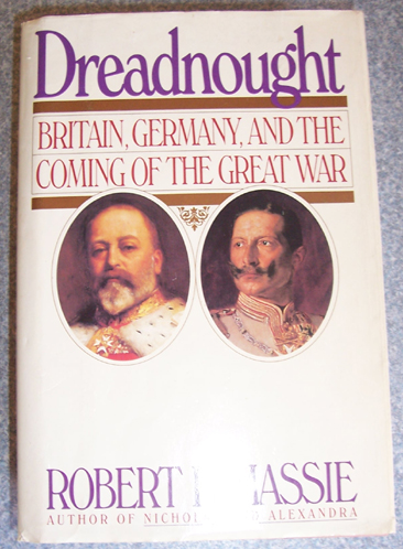 Image for Dreadnought: Britain, Germany, and the Coming of the Great War.