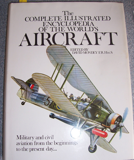 Image for Complete Illustrated Encyclopedia of the World's Aircraft: Military and Civil Aviation from the Beginnings to the Present Day, The