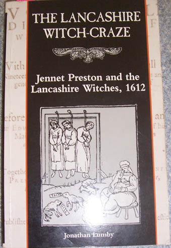 Image for Lancashire Witch-Craze, The: Jennet Preston and the Lancashire Witches, 1612