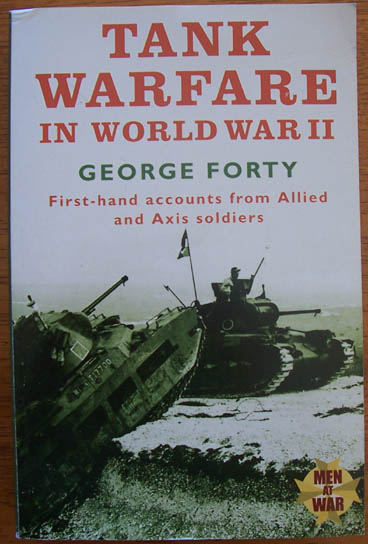 Image for Tank Warfare in World War II: First-hand Accounts from Allied and Axis Soldiers