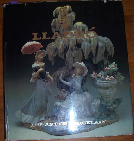 Image for Lladro: The Art of Porcelain - How Spanish Porcelain Became World Famous