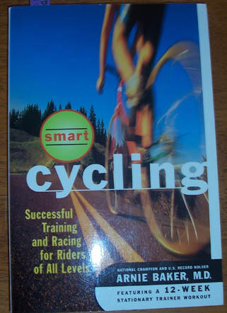 Image for Smart Cycling: Successful Training and Racing for Riders of All Levels