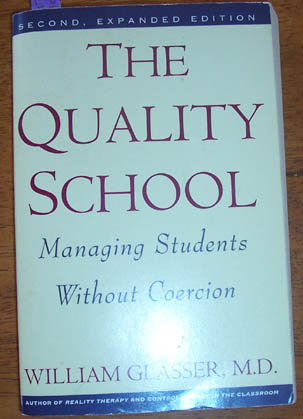 Image for Quality School: Managing Students Without Coercion, The