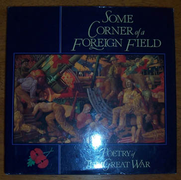 Image for Some Corner of a Foreign Field: Poetry of The Great War