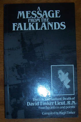 Image for Message from the Falklands, A: The Life and Gallant Death of David Tinker Lieut. R.N.