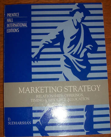 Image for Marketing Strategy: Relationships, Offerings, Timing & Resource Allocation