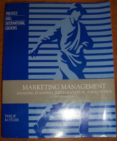 Image for Marketing Management: Analysis, Planning, Implementation, and Control