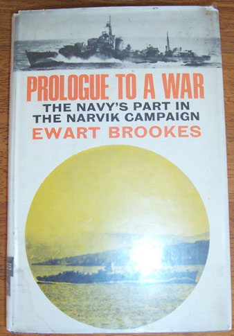 Image for Prologue to a War: The Navy's Part in the Narvik Campaign