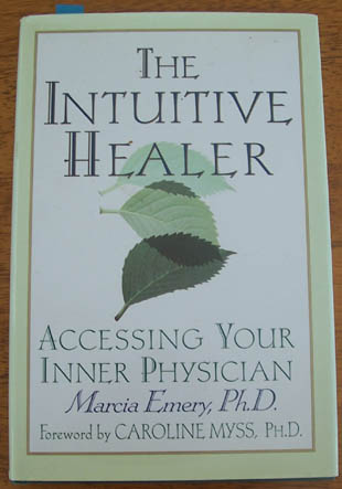 Image for Intuitive Healer, The: Acessing Your Inner Physician