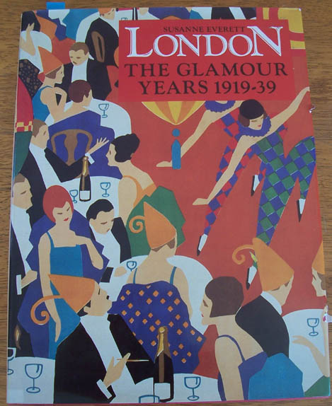 Image for London: The Glamour Years 1919-39