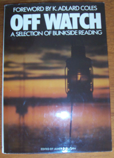 Image for Off Watch: A Selection of Bunkside Reading