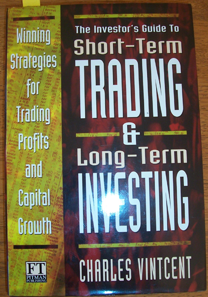 Image for Investor's Guide to Short-Term Trading & Long-Term Investing: Winning Strategies for Trading Profits and Capital Growth, The