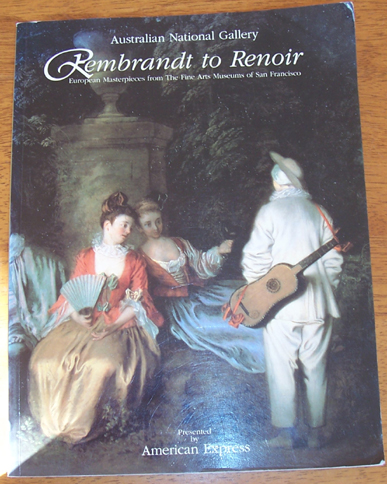 Image for Rembrandt to Renoir: European Masterpieces from The Fine Arts Museums of San Francison