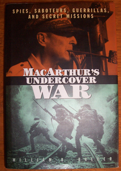Image for MacArthur's Undercover War: Spies, Saboteurs, Guerrillas, and Secret Missions