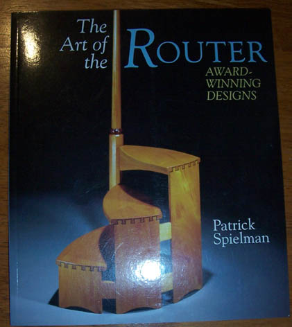 Image for Art of the Router, The: Award-Winning Designs