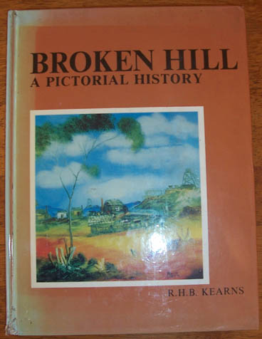 Image for Broken Hill: A Pictorial History