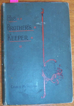 Image for His Brother's Keeper (or Christian Stewardship)