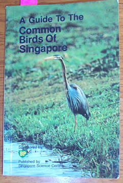 Image for Guide to the Common Birds of Singapore, A