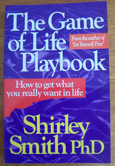 Image for Game of Life Playbook, The: How to Get What You Really Want in Life