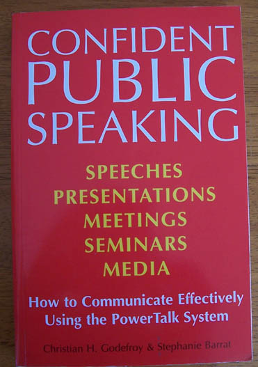 Image for Confident Public Speaking: How to Communicate Effectively Using the PowerTalk Sysytem