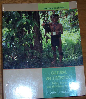 Image for Cultural Anthropology: Tribes, States, and the Global System