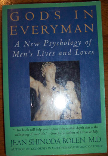Image for Gods in Everyman: A New Psychology of Men's Lives and Loves