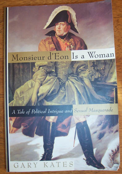Image for Monsieur d'Eon is a Woman: A Tale of Political Intrigue and Sexual Masquerade