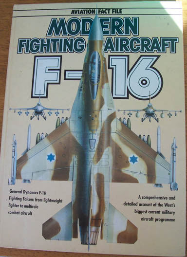 Image for Aviation Fact File: Modern Fighting Aircraft F-16