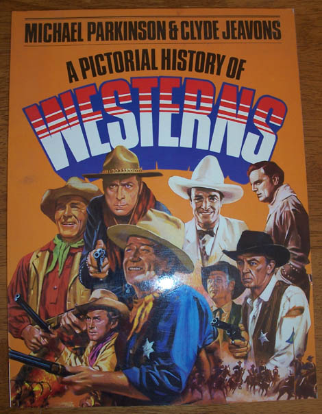 Image for Pictorial History of Westerns, A