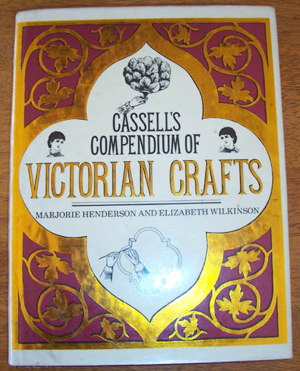 Image for Cassell's Compendium of Victorian Crafts