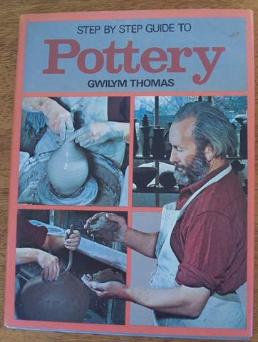 Image for Step By Step Guide to Pottery